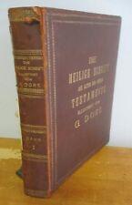 Die HEILIGE SCHRIFT (Holy Scriptures) circa 1875 with 230 Gustav Dore Plates