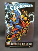 Superman - Our Worlds At War  Book One. 2002 DC  Tpb Novel True 1st Edition