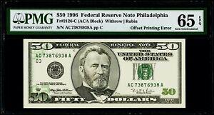 "$50 1996 Federal Reserve Note Philadelphia ""Offset Printing Error"" PMG 65 EPQ GU"