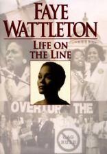 Faye Wattleton~LIFE ON THE LINE~SIGNED 1ST/DJ~NICE COPY