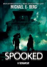 Spooked by Michael Berg (2017, Paperback)