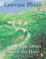 The Other Side of the Dale: Abridged by Gervase Phinn (Audio cassette, 1999)