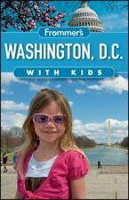 Frommer's Washington D.C. with Kids (Frommer's With Kids) by Rubin, Beth