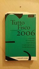 Massimo Fracaro - Tutto Fisco 2006 - Corriere economia 2006 - ETAS