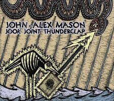 John-Alex Mason : Jook Joint Thunderclap CD