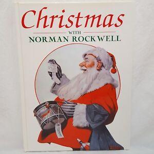 Christmas Norman Rockwell Hardcover Book 2006 John Kirk Art