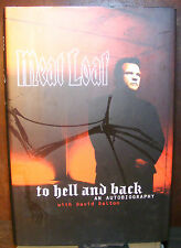 Meat Loaf To Hell and Back An Autobiography (1999) HC.DJ. Meat Loaf Signed Page