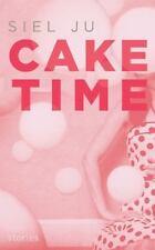 Cake Time, Ju, Siel, Very Good Book