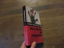 NUITS NOIRES LISA SCOTTOLINE une affaire de vengeance   belfond 2003