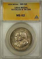 1904 So-Called $ HK-299 Medal ANACS MS 62 (GH)