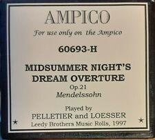 MIDSUMMER NIGHT'S DREAM OVERTURE AMPICO RECUT REPRODUCING PIANO ROLL