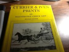 Currier & Ives Prints an illustrated checklist by Conningham, 1970 HC