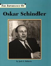 Oskar Schindler (Importance of)
