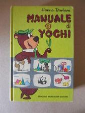 MANUALE DI YOGHI Hanna Barbera 1° edizione 1972  [G734D] BUONO
