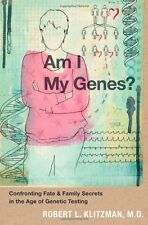 Am I My Genes?: Confronting Fate and Family Secrets in the Age of Genetic Testin