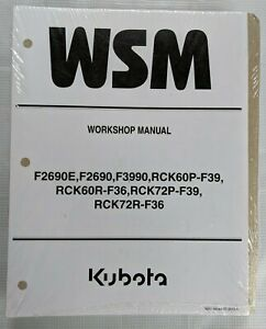 2013 KUBOTA F2690E / F2690 / F3990 / RCK60R-F36, MOWER WORKSHOP SERVICE MANUAL
