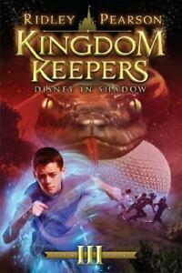 Kingdom Keepers III: Disney in Shadow (Kingdom Keepers, 3)