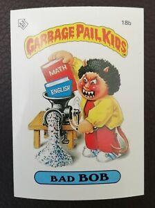 Bad Bob 18b UK Garbage Pail Kids Series 1(1985)Topps~NMT/MINT~Pack Fresh