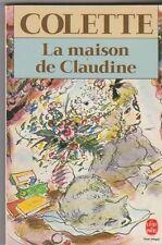 Colette - La Maison de Claudine - TB état. Poche . Dignimont. 20/12