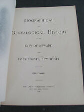 1898 Biographical And Genealogical History Of The City Of Newark Essex County NJ