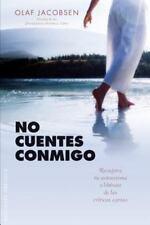 No cuentes conmigo (Spanish Edition) (Coleccion Nueva Conciencia)-ExLibrary