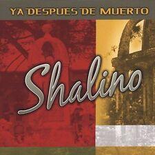 CD NEW/Sealed SHALINO Ya Despues De Muerto