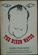The Nixon Watch by John  Osborne (1970 Hardcover with a Dust Jacker) VG Used
