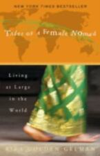 Tales of a Female Nomad : Living at Large in the World by Rita Golden Gelman (20