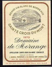 STE CROIX DU MONT VIEILLE ETIQUETTE DOMAINE DE MORANGE 1973 73 CL RARE§11/05/17§