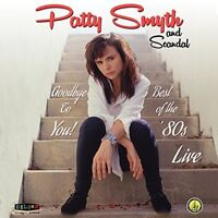 Patty & Scandal Smyth - Goodbye To You Best Of The 80's Live (CD Used Like New)