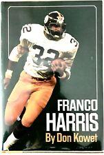Franco Harris by Donald Kowet SIGNED & INSCRIBED by Franco Harris & John Johnson