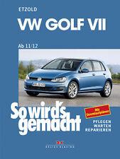 VW GOLF VII / 7ab 11/12 - ETZOLD So wirds gemacht Reparaturanleitung Bd 156 NEU!