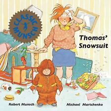 Munsch for Kids: Thomas' Snowsuit by Robert Munsch (1985, Paperback)