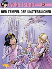 Yoko Tsuno # 28 Der Tempel der Unsterblichen ( Carlsen Softcover 1.Auflage ) NEU