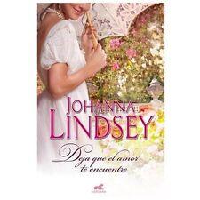Deja que el amor te encuentre (Amor y Aventura) (Spanish Edition), , Johanna Lin