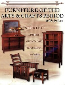 Arts Crafts Period Furniture - Stickley Limbert Roycroft Etc. / Book + Values