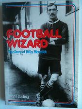 Football Wizard Billy Meredith: John Harding livre de poche Manchester United SUPERBE