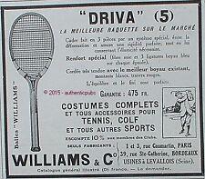 PUBLICITE WILLIAMS & C° RAQUETTE DE TENNIS DRIVA 5 GOLF BALLES DE 1928 FRENCH AD