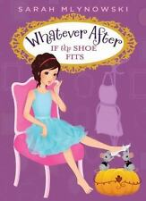 Whatever After #2: If the Shoe Fits-ExLibrary