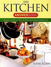 Kitchen Answer Book: 5,000 Answers to All of Your Kitchen and Cooking-ExLibrary