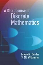 A Short Course in Discrete Mathematics Dover Books on Computer Science
