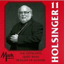 Dixon Municipal Reag - Symphonic Wind Music of Holsinger 11 [New CD]