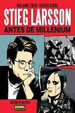 STIEG LARSSON - ANTES DE MILLENIUM. NUEVO. Nacional URGENTE/Internac. económico.