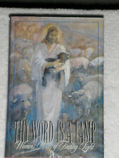 THY WORD IS A LAMP-Women Stories of Finding Light-May Christ Lift LDS Mormon