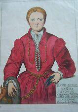 COSTUME PORTRAIT ILLUSTRATION COULEUR DAME NOBLE de VENISE XVI éme S JACQUEMIN
