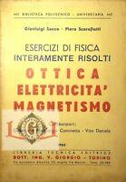 ESERCIZI DI FISICA RISOLTI Ottica Elettricità Magnetismo G. Sacco P. Scarafiotti
