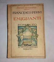 Emigranti Di Francesco Perri - A. Mondadori, 1928 - Prima edizione