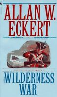 The Wilderness War (Narratives of America) by Eckert, Allen Paperback Book The