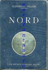 Nord-Viaggio nelle contrade polari-U.Tegani 1927 Norvegia, Islanda,Spitzberg