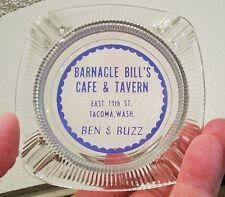 BARNACLE BILL'S cafe & tavern tacoma wash vtg Ben Buzz art glass sign ashtray